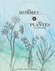 Des hommes et des plantes qui soignent